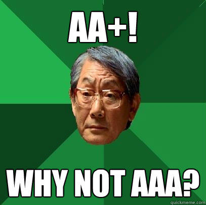 AA+! Why not AAA?